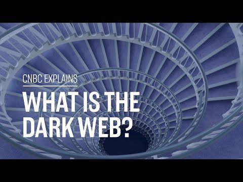 What is the Dark Web? | CNBC Explains